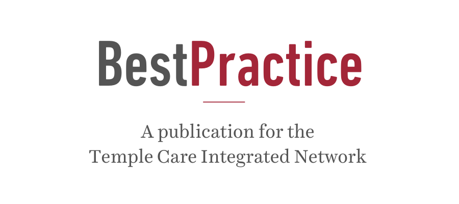Best Practice Newsletter: A publication for the Temple Care Integrated Network