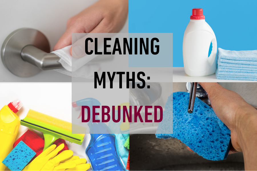 Household cleaning myths debunked