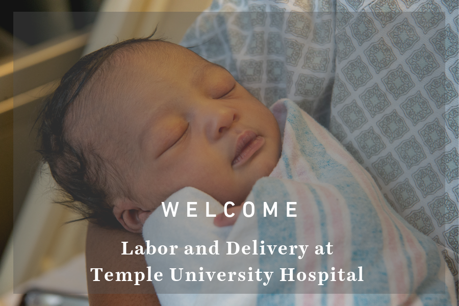 Labor and Delivery at Temple University Hospital