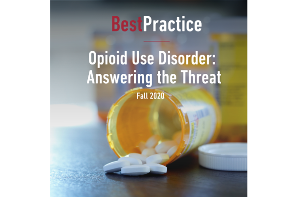 Best Practice Fall 2020 Newsletter: Opioid Use Disorder
